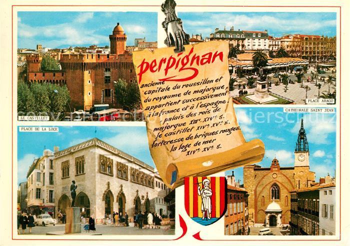 AK / Ansichtskarte Perpignan Le Castillet Place de la Loge Place Arago Catedrale Saint Jean Kat. Perpignan