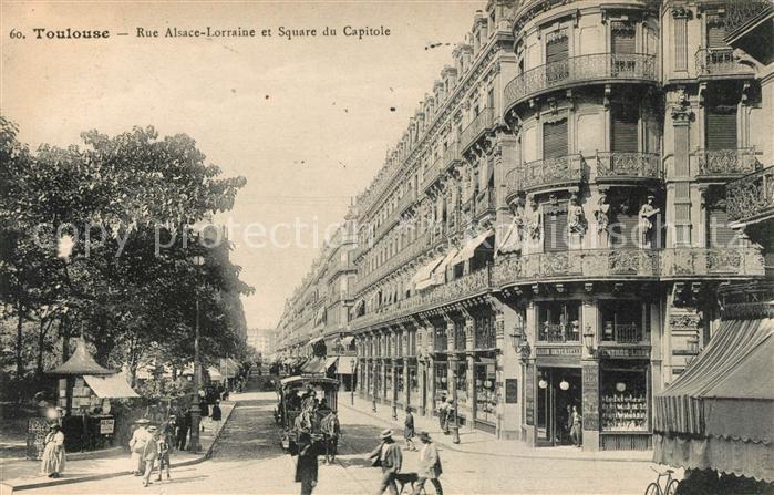 AK / Ansichtskarte Toulouse Haute Garonne Rue Alsace Lorraine Square du Capitole Kat. Toulouse