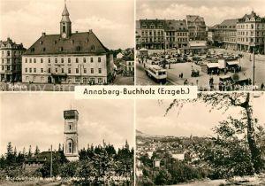 AK / Ansichtskarte Annaberg Buchholz Erzgebirge Rathaus Marktplatz Handerkerheim Aussichtsturm Poehlberg Panorama Kat. Annaberg