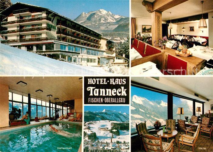 AK / Ansichtskarte Fischen Allgaeu Hotel Haus Tanneck Restaurant Hallenbad Halle Kat. Fischen i.Allgaeu