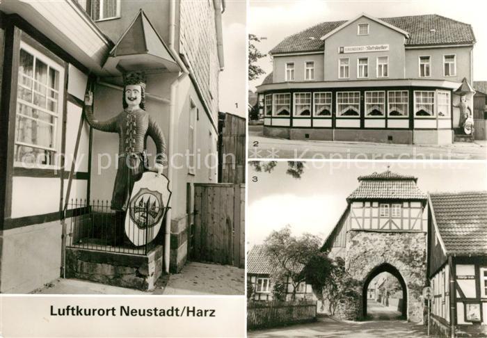 AK / Ansichtskarte Neustadt Harz Roland FDGB Erholungsheim Ratskeller Altes Tor Kat. Neustadt Harz