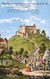 AK / Ansichtskarte Weinsberg Belagerung der Burg Weibertreu durch Kaiser Konrad 3. Kat. Weinsberg