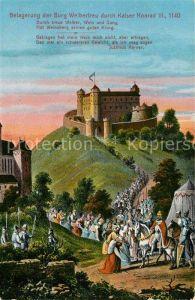 AK / Ansichtskarte Weinsberg Belagerung der Burg Weibertreu durch Kaiser Konrad den 3. Kat. Weinsberg