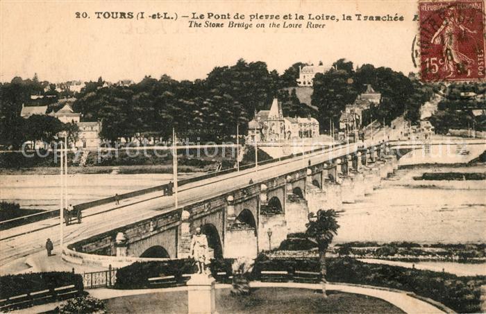 AK / Ansichtskarte Tours Indre et Loire Le Pont de Pierre et la Loire la Tranchee Kat. Tours