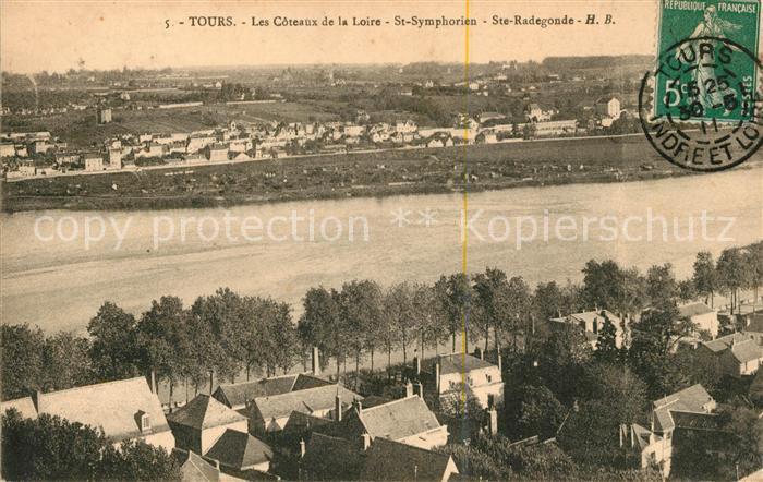 AK / Ansichtskarte Tours Indre et Loire Les Coteaux de la Loire Saint Symphorien Sainte Radegonde Kat. Tours