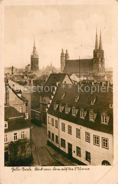 AK / Ansichtskarte Halle Saale Blick vom Dom auf 5 Tuerme Kat. Halle