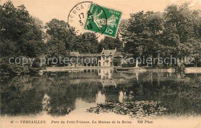 AK / Ansichtskarte Versailles Yvelines Parc du Petit Trianon Maison de la Reine Kat. Versailles