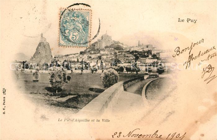 AK / Ansichtskarte Le Puy en Velay Le Pic d Aiguilhe et la Ville Kat. Le Puy en Velay