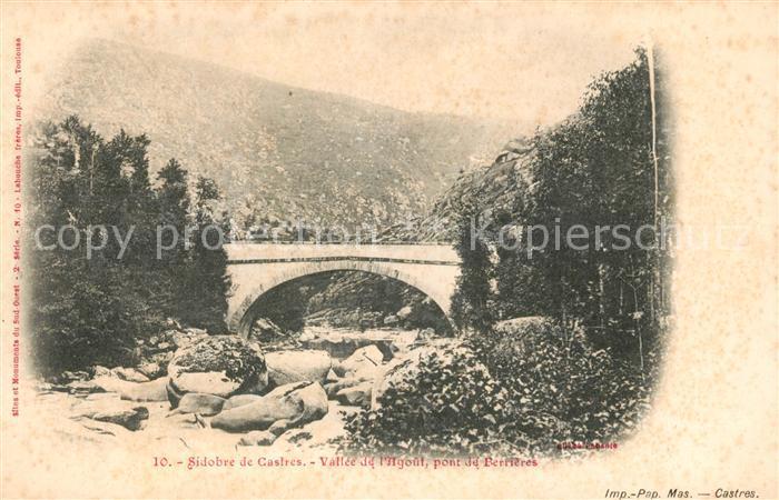 AK / Ansichtskarte Castres Tarn Le Sidobre Vallee de l Agout Pont Kat. Castres