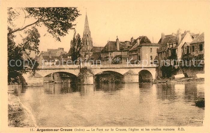 AK / Ansichtskarte Argenton sur Creuse Le Pont sur la creuse Eglise et les vieilles maisons Kat. Argenton sur Creuse