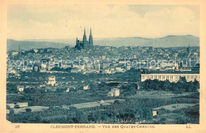 AK / Ansichtskarte Clermont Ferrand Puy de Dome Vue des Quatre Chemins Kat. Clermont Ferrand