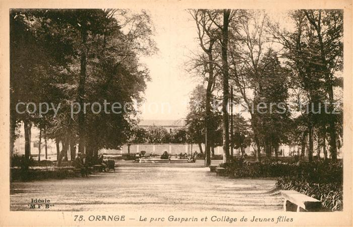AK / Ansichtskarte Orange Parc Gasparin et College de Jeunes filles Kat. Orange