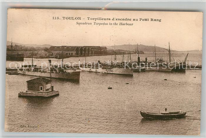 AK / Ansichtskarte Toulon Var Torpilleurs d escadre au Petit Rang Kat. Toulon