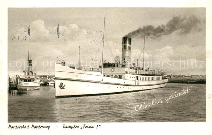 AK / Ansichtskarte Norderney Nordseebad Dampfer Frisia Kat. Norderney