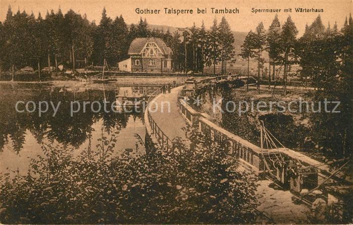 AK / Ansichtskarte Tambach Dietharz Gothaer Talsperre Sperrmauer mit Waerterhaus Kat. Tambach Dietharz