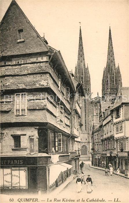 AK / Ansichtskarte Quimper La Rue Kereou et la Cathedrale Kat. Quimper