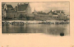 AK / Ansichtskarte Nantes Loire Atlantique Chateau au bord de la Loire Kat. Nantes