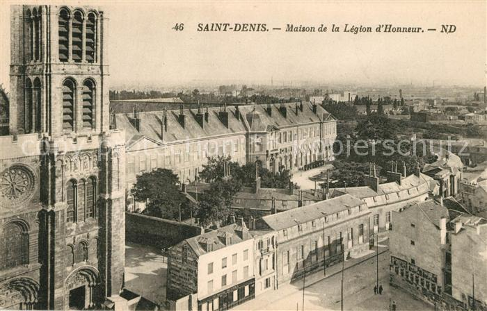 AK / Ansichtskarte Saint Denis Seine Saint Denis Maison de la Legion d Honneur