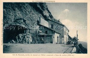 AK / Ansichtskarte Die Drome Col du Rousset sortie du tunnel et l Hotel Kat. Die