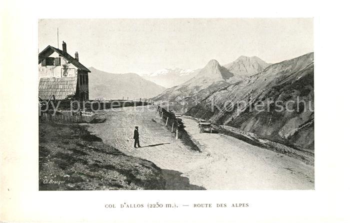 AK / Ansichtskarte Barcelonnette Col d Allos Route des Alpes Kat. Barcelonnette