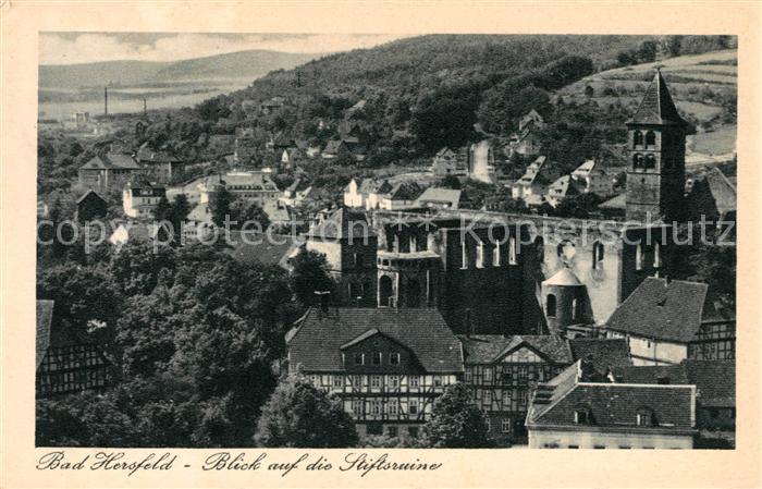 AK / Ansichtskarte Bad Hersfeld Blick auf die Stiftsruine Kat. Bad Hersfeld