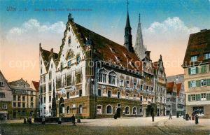 AK / Ansichtskarte Ulm Donau Das Rathaus mit Marktbrunnen Kat. Ulm