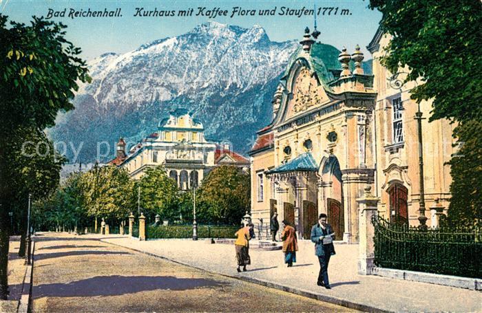 AK / Ansichtskarte Bad Reichenhall Kurhaus mit Kaffee Flora und Staufen Kat. Bad Reichenhall