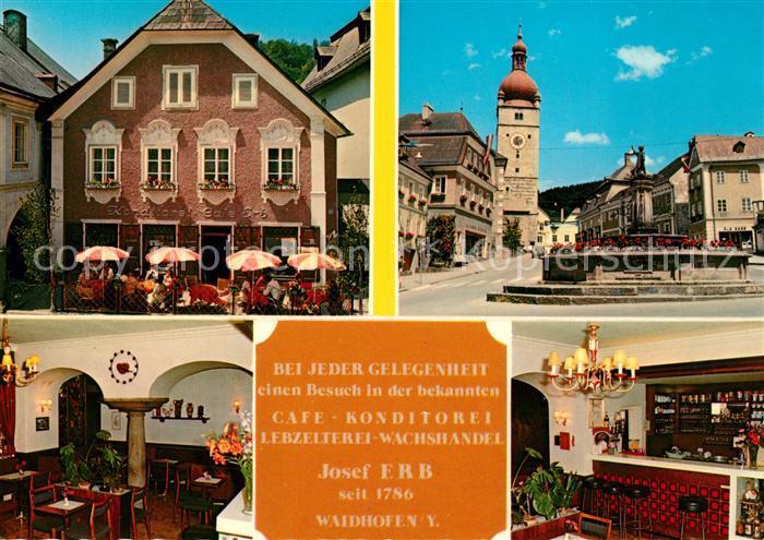 AK / Ansichtskarte Waidhofen Ybbs Cafe Konditorei Erb Brunnen Kirche Kat. Waidhofen an der Ybbs
