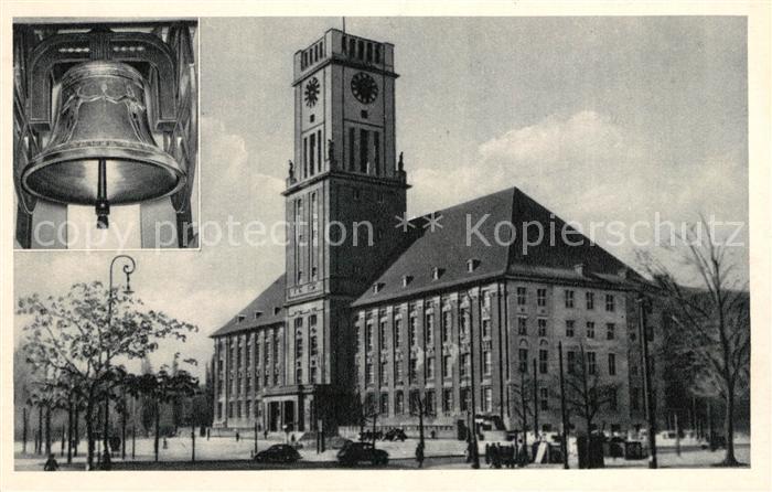 AK / Ansichtskarte Schoeneberg Berlin Rathaus mit Friedensglocke Kat. Berlin