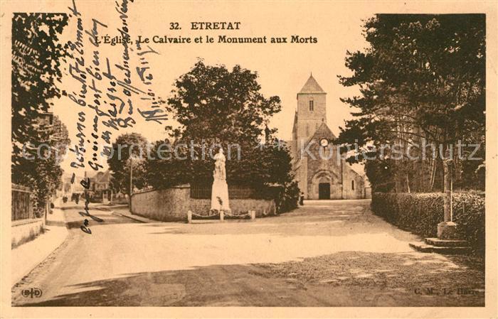 AK / Ansichtskarte Etretat Eglise Le Calvaire et le Monument aux Morts Kat. Etretat