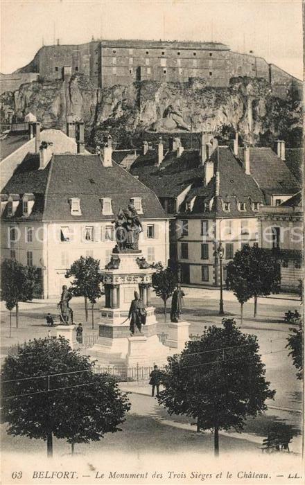 AK / Ansichtskarte Belfort Alsace Monument des Trois Sieges et le Chateau Kat. Belfort
