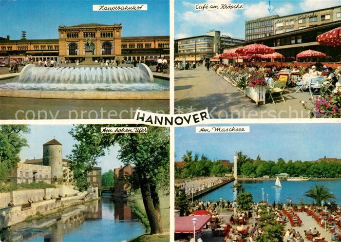 AK / Ansichtskarte Hannover Hauptbahnhof Cafe am Kroepcke Am hohen Ufer Am Maschsee Kat. Hannover