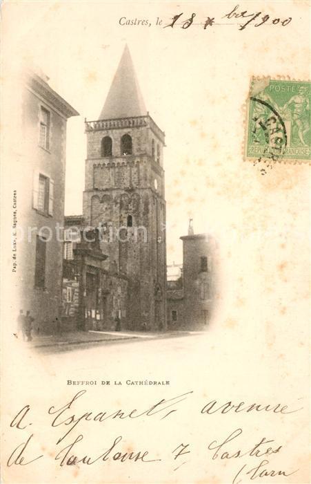 AK / Ansichtskarte Castres Tarn Beffroi de la Cathedrale Kat. Castres