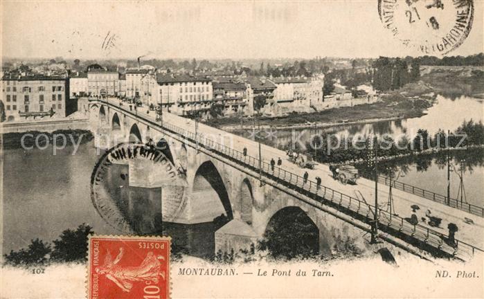 AK / Ansichtskarte Montauban Le Pont du Tarn Kat. Montauban