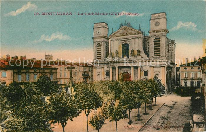 AK / Ansichtskarte Montauban Cathedrale Kat. Montauban