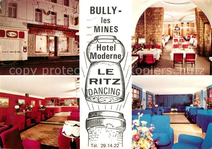 AK / Ansichtskarte Bully les Mines Hotel Moderne Le Ritz Dancing ...
