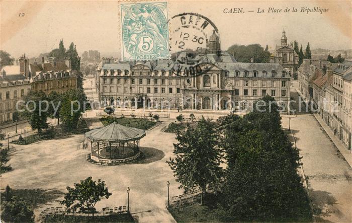 AK / Ansichtskarte Caen Place de la Republique Kat. Caen