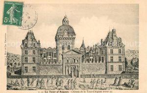 AK / Ansichtskarte La Tour d Aigues Chateau de la Tour d Aigues Kat. La Tour d Aigues