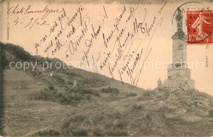 AK / Ansichtskarte Chatel Montagne La Vierge du Calvaire Kat. Chatel Montagne
