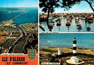 AK / Ansichtskarte Ile d Oleron Viaduc Oleron Port de la Cotiniere Phare de Chassiron Kat. Saint Pierre d Oleron