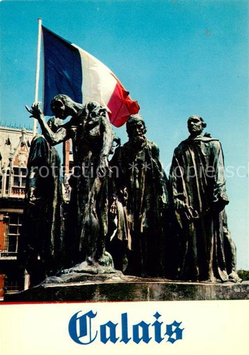 AK / Ansichtskarte Calais Les six bourgois Statues Monument Kat. Calais