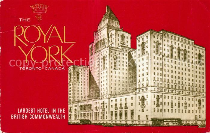 AK / Ansichtskarte Toronto Canada The New Royal York Hotel Kat. Ontario