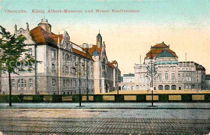 AK / Ansichtskarte Chemnitz Koenig Albert Museum Neues Stadttheater Kat. Chemnitz