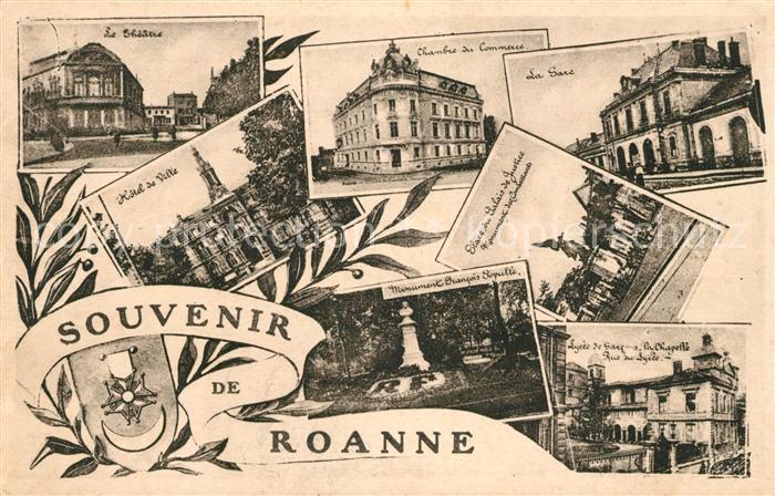 AK / Ansichtskarte Roanne Loire Theatre Hotel de Ville Chambre du Commerce La Gare Place du Palais de Justice Monument Francois Poyulle Lycee du Garcons La Chapelle Kat. Roanne
