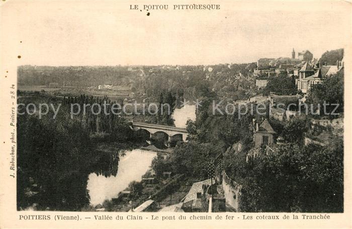 AK / Ansichtskarte Poitiers Vienne Vallee du Clain Le pont du chemin de fer Les coteaux de la Tranchee Kat. Poitiers
