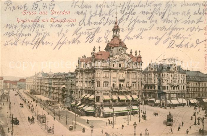 AK / Ansichtskarte Dresden Ringstrasse mit Kaiserpalast Kat. Dresden Elbe