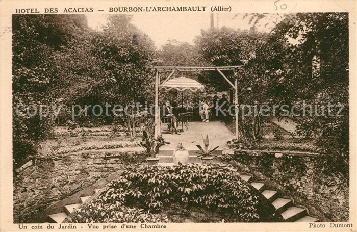AK / Ansichtskarte Bourbon l Archambault Hotel des Acacias Un coin du Jardin Vue prise d'une Chambre Kat. Bourbon l Archambault