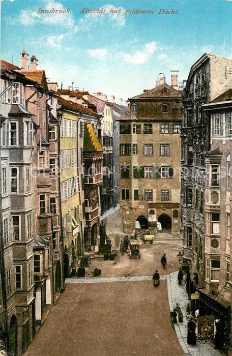 Ak Ansichtskarte Innsbruck Altstadt Mit Goldenem Dachl Kat
