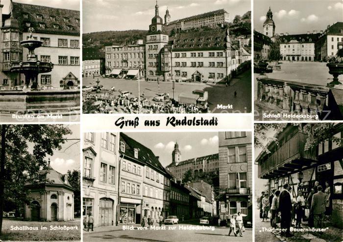AK / Ansichtskarte Rudolstadt Brunnen am Markt Schloss Heidecksburg Schallhaus im Schlosspark Heidecksburg Thueringer Bauernhaeuser Kat. Rudolstadt