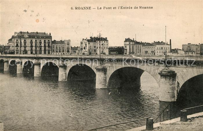 AK / Ansichtskarte Roanne Loire Pont et Entree de la ville Kat. Roanne
